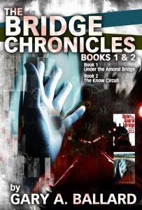 The Bridge Chronicles, Books 1 & 2